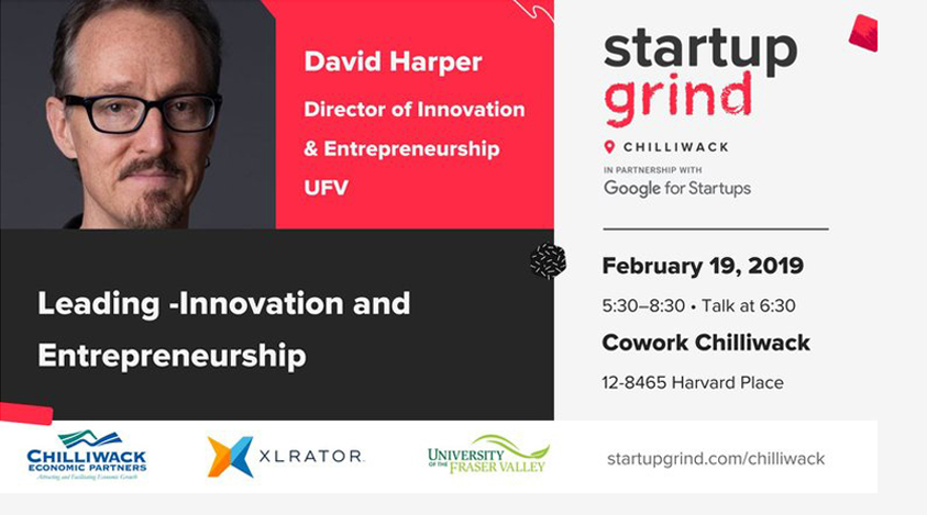February Installment of Startup Grind Chilliwack to Feature Fraser Valley Innovator & Educator Dr. David Harper 1