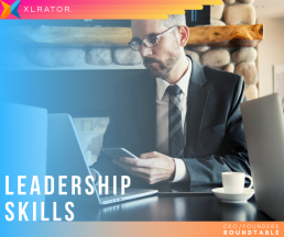 XLrator CEO Roundtable leadership skills